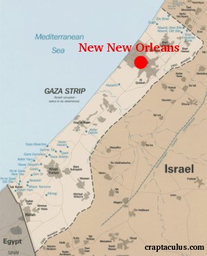 Gaza Strip: New New Orleans suggested site